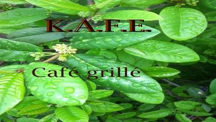 KAFE - Café grillé