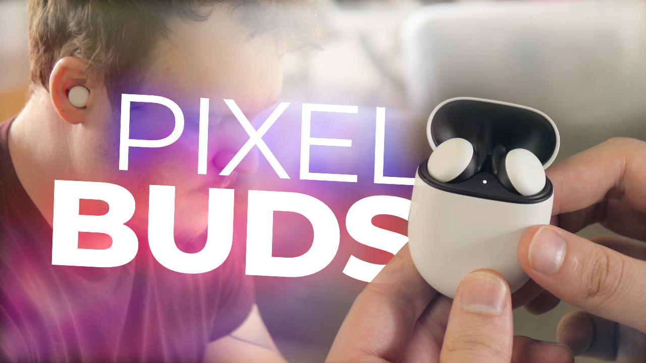 TEST Google Pixel Buds (2020) : enfin des vrais bons écouteurs sans fil de Google !
