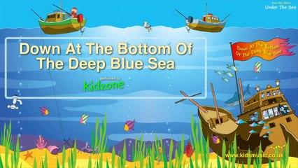 Kidzone - Down At The Bottom Of The Deep Blue Sea