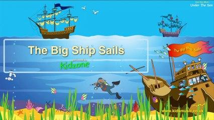 Kidzone - The Big Ship Sails
