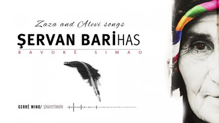 Şervan Bari Has - Gerrê Mino - [Official Music Video © 2010 Ses Plak ]