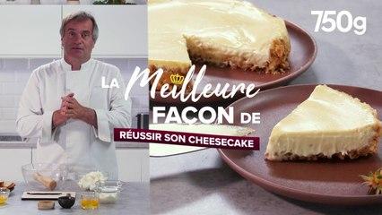 La meilleure façon de ... Réussir son cheesecake - 750g