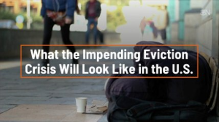 The Evictions Are Coming