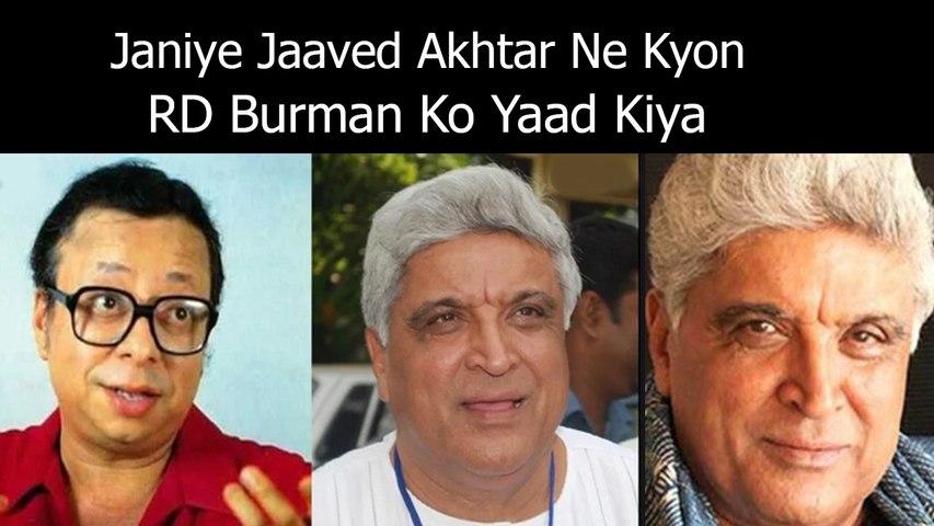 Janiye Jaaved Akhtar Ne Kyon RD Burman Ko Yaad Kiya