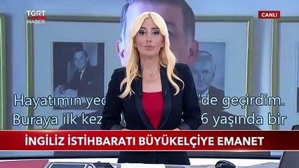 İngiliz İstihbaratı MI6, Eski Türkiye Büyükelçisine Emanet