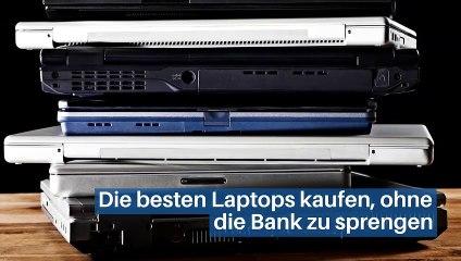 Die besten Laptops kaufen, ohne die Bank zu sprengen