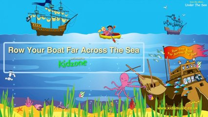 Kidzone - Row Your Boat Far Across The Sea