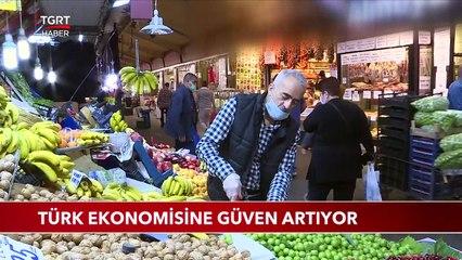 Türk Ekonomisine Güven Artıyor