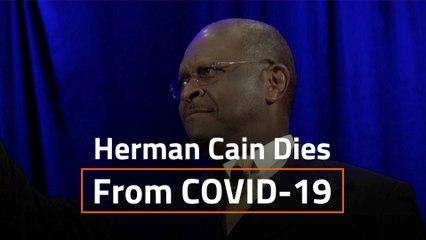 Herman Cain Has Died