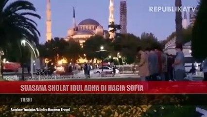 Ibadah sholat Idul Adha di masjid Hagia Sopia, Turki