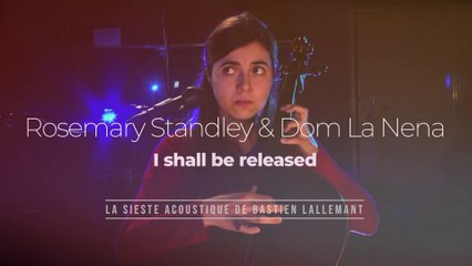 """La Sieste acoustique : Rosemary Standley, Dom La Nena """"I shall be released"""""""