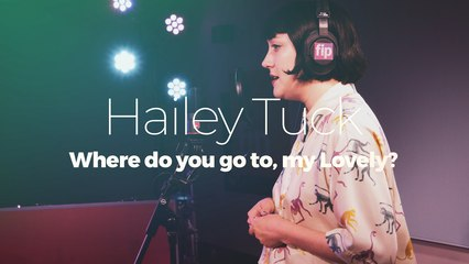 """Hailey Tuck """"Where do you go to, my Lovely"""" (Peter Sarstedt)"""