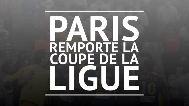 Finale - Paris décroche la dernière Coupe de la Ligue