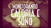 Monitorando Caloria e Sono - Projeto Gostosex 04 - EMVB - Emerson Martins Video Blog 2014