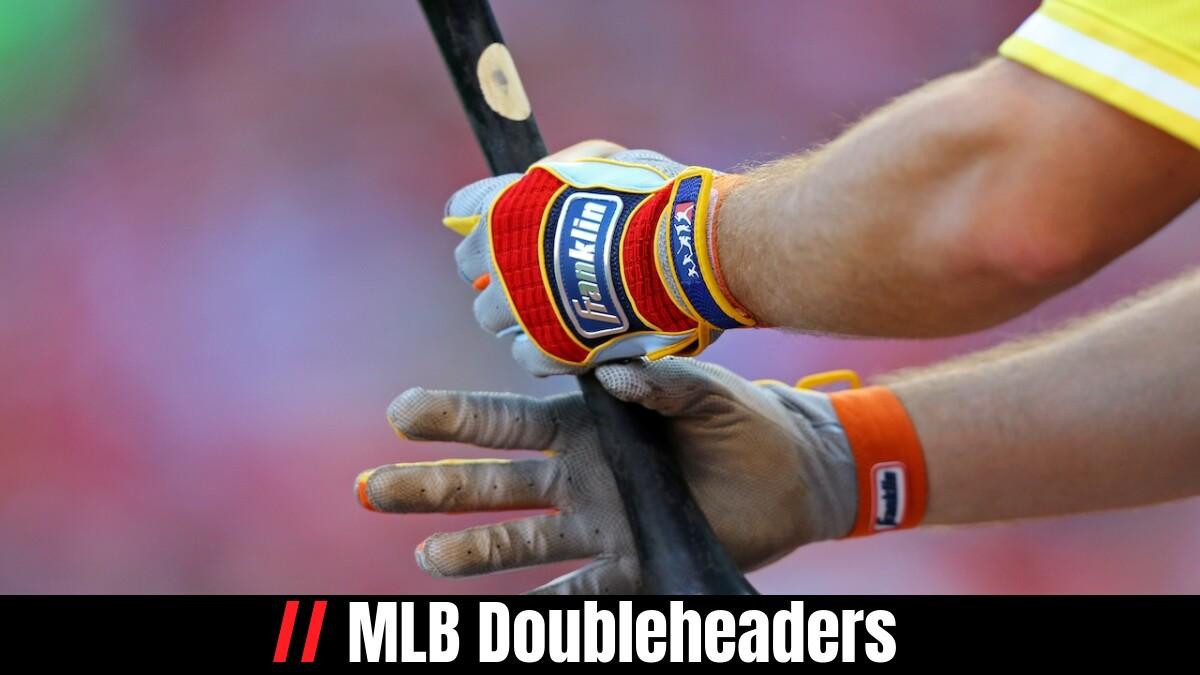 MLB Doubleheaders
