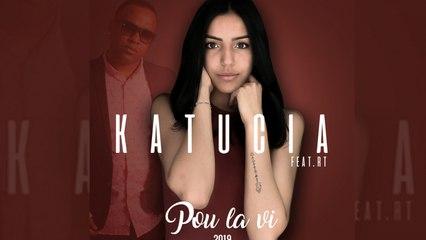 Katucia Ft. RT - Po la vi 2019