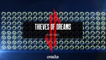 Thieves Of Dreams - In My Mind (Original Mix) - Official Preview (Loverloud Records)