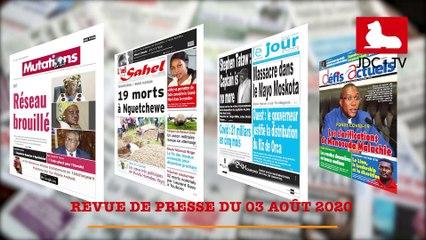 REVUE DE PRESSE CAMEROUNAISE DU 03 AOÛT 2020