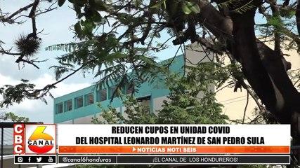 Reducen cupos en unidad de Covid del Leonardo Martínez