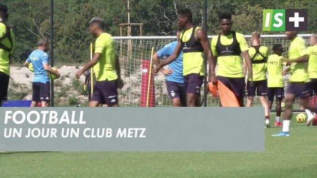 """""""Un jour un club"""" - Metz"""