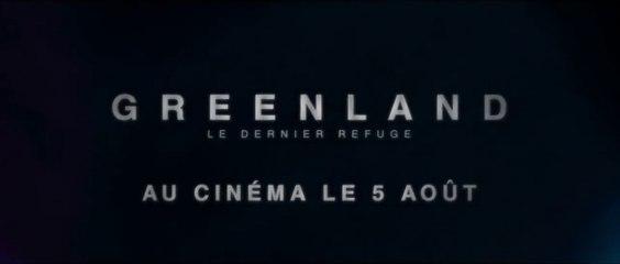 GREENLAND - Le dernier refuge - sortie le 5 août 2020