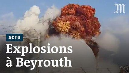 Vidéo : les images des violentes explosions à Beyrouth