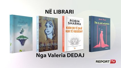 Në Librari /Nga 'Zgjimi i tokës' ,'Zonja nga Parga', 'Kush do të qajë kur të vdesësh?'