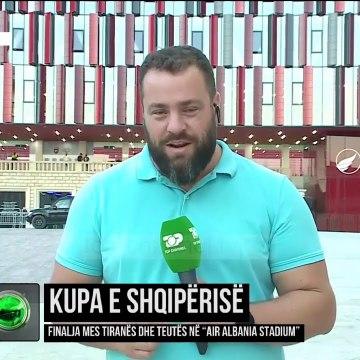 """Kupa e Shqipërisë/ Finalja mes Tiranës dhe Teutës në """"Air Albania Stadium"""""""