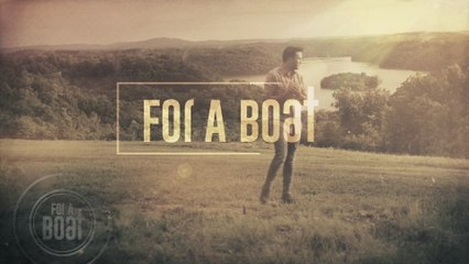 Luke Bryan - For A Boat