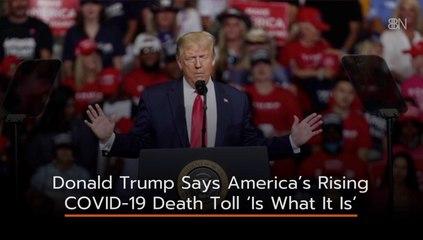 Donald Trump Ignores Death Toll