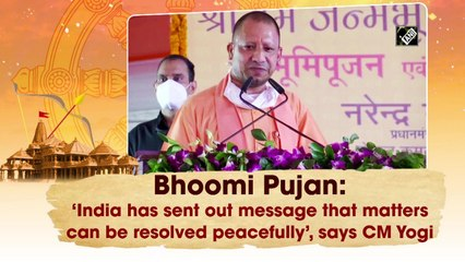 Ayodhya Bhoomi Pujan: 'India has sent out message', says Yogi Adityanath