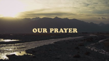 Rend Collective - OUR PRAYER