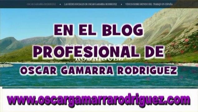 HAY ACTUALIZACION MIRAR  LEYENDA DEL VIDEO, OSCAR GAMARRA RODRIGUEZ WEB  BLOG  PROFESIONAL