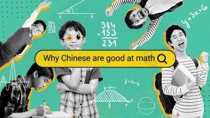 Why are Chinese People Good at Math? - Why Chinese (E4)