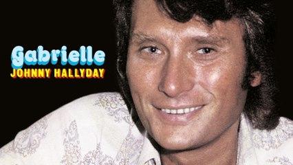 Johnny Hallyday - Gabrielle