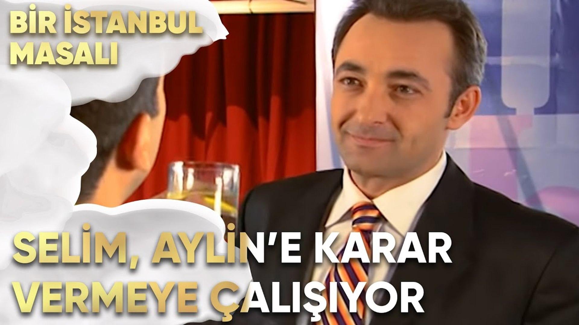 Selim, Aylin Hakkında Karar Vermeye Çalışıyor - Bir İstanbul Masalı 18. Bölüm