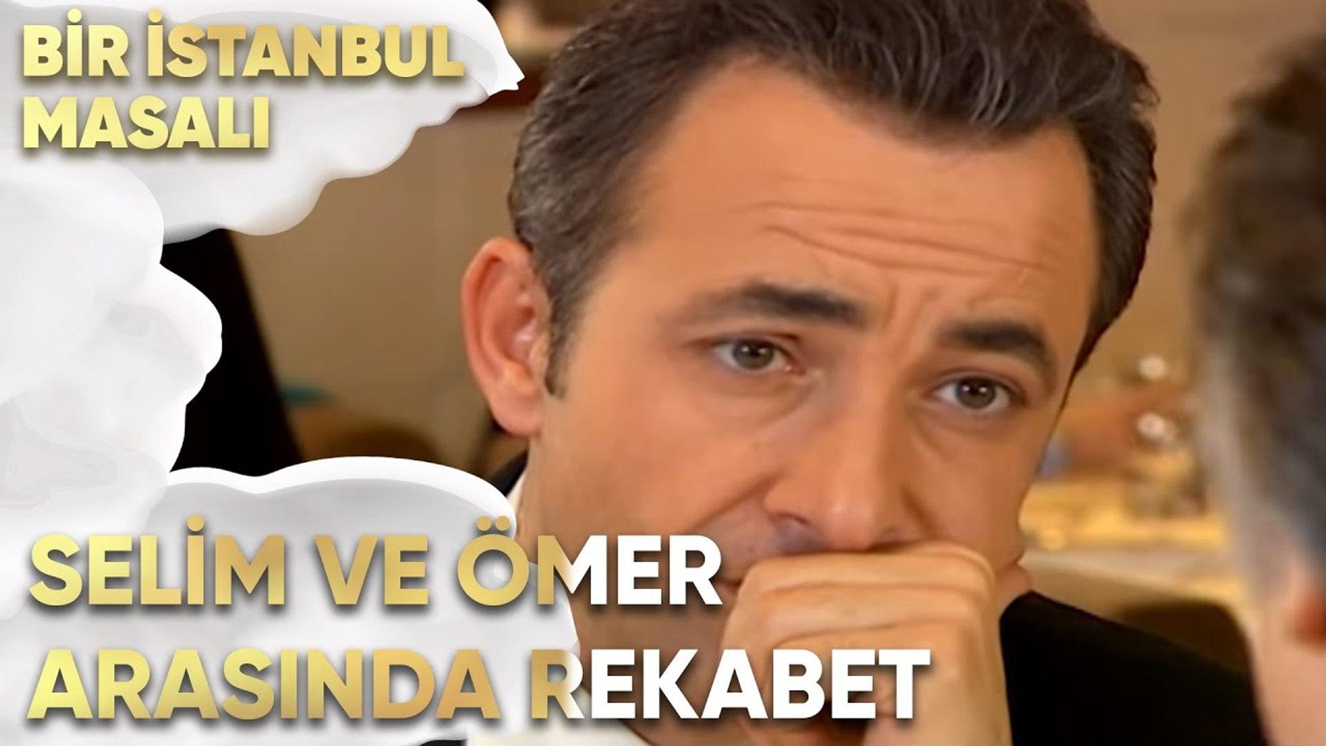Selim ve Ömer Arasında Rekabet mi Başlıyor? - Bir İstanbul Masalı 20. Bölüm