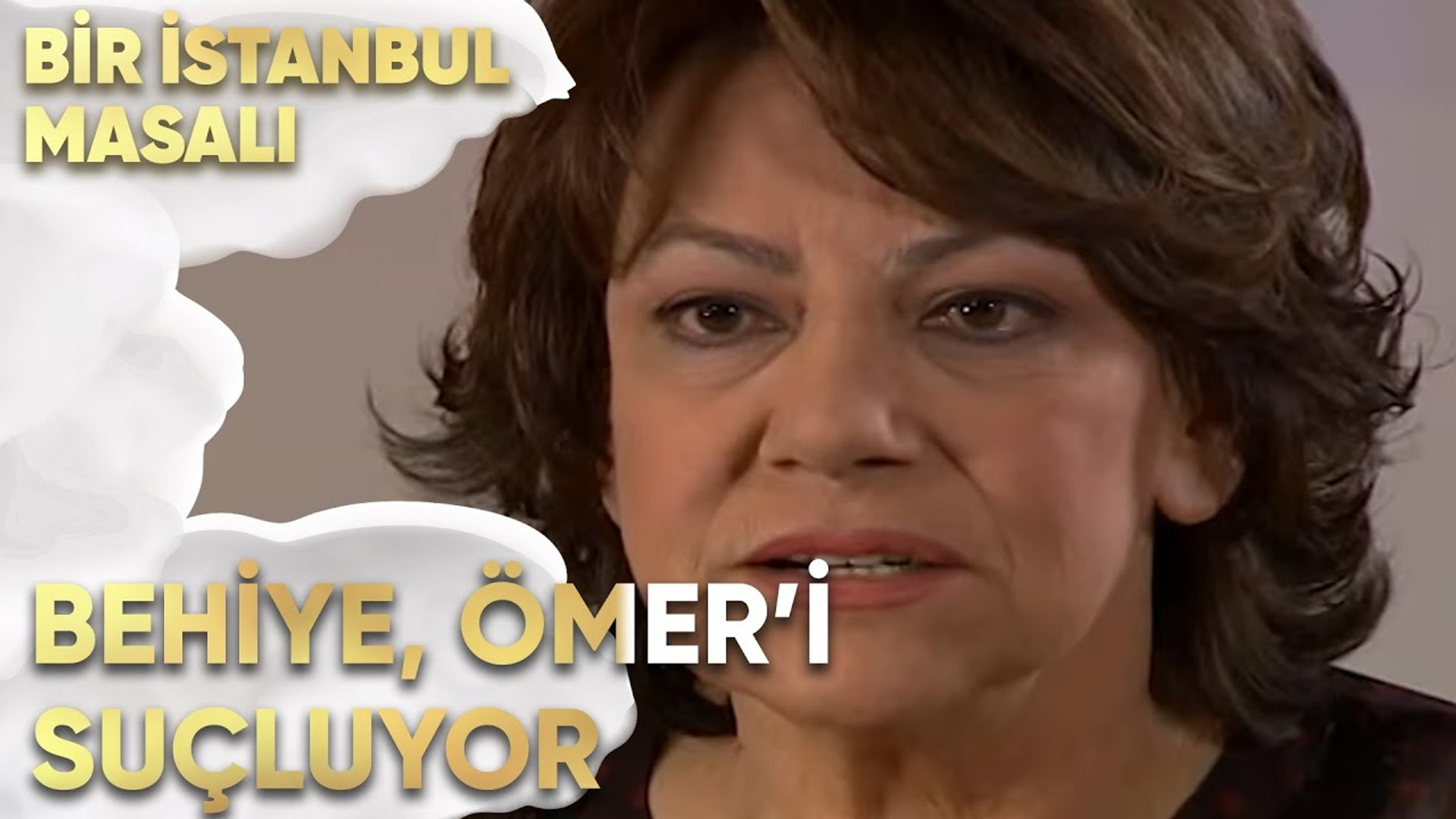 Behiye, Ayşe Kaybolduğu için Ömer'i Suçluyor - Bir İstanbul Masalı 23. Bölüm