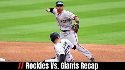 Rockies Vs. Giants Recap