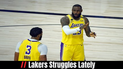 Lakers Struggles Lately