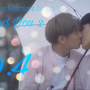[Vietsub] The Moment Since - I Need You 2 - Tập 4