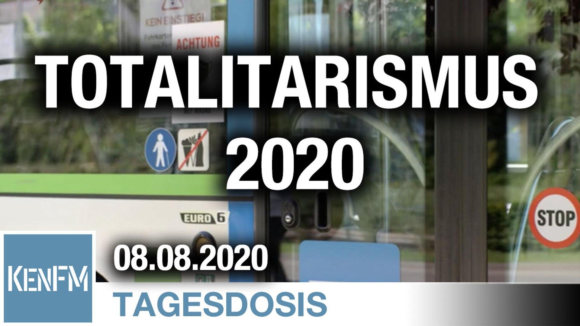 Totalitarismus 2020: Nötigungen, Bevormundung, Einschränkungen, Berufsverbote, Drohungen | Von Bernh
