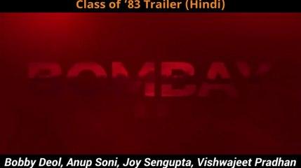 Class of '83 Trailer - Hindi |  Bobby Deol