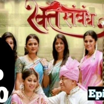 Rakt Sambandh  07  September 2020 Full Episode | रक्त सम्बंध