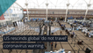 US rescinds global 'do not travel' coronavirus warning, and other top stories from August 09, 2020.