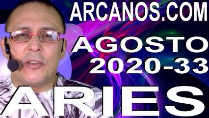 ARIES AGOSTO 2020 ARCANOS.COM - Horóscopo 9 al 15 de agosto de 2020 - Semana 33