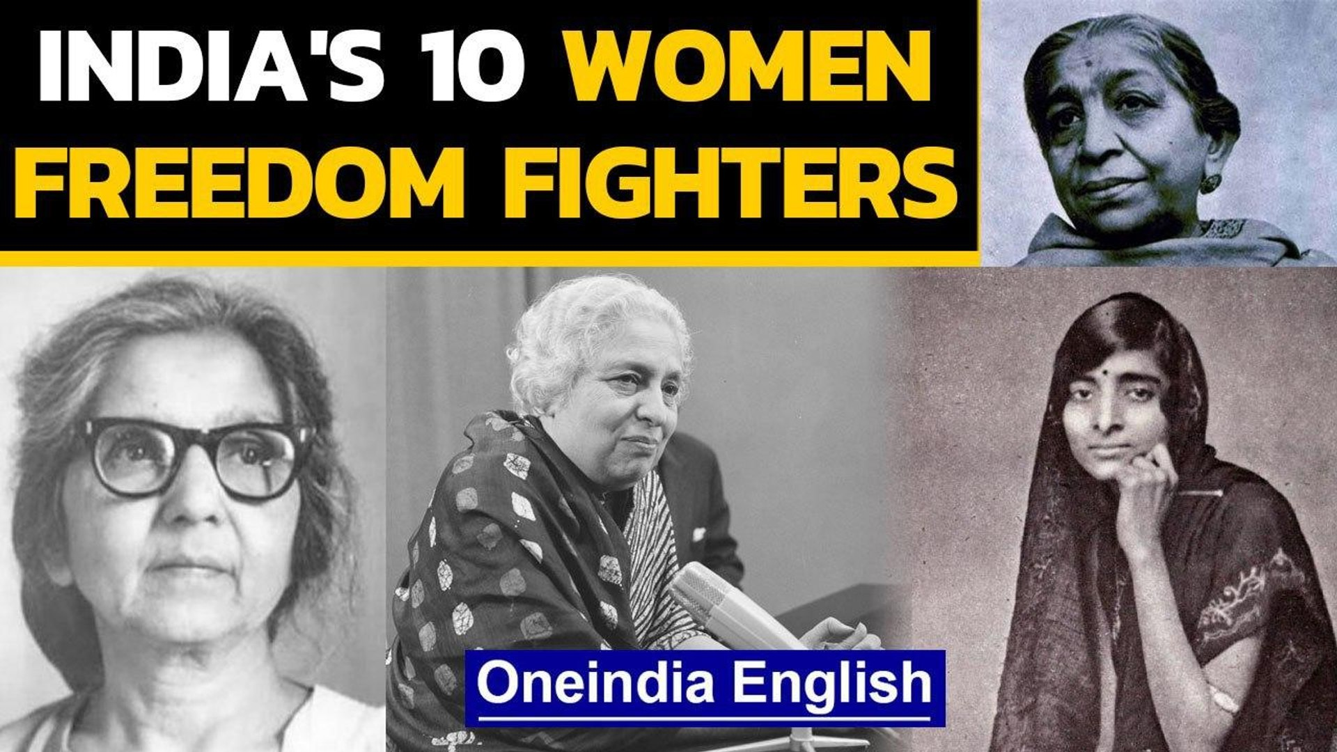 India's 10 Women Freedom fighters: A peek into their tale of valour | Oneindia News