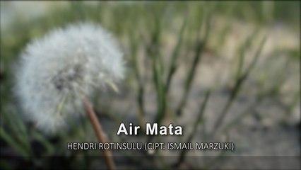 Hendri Rotinsulu - Air Mata