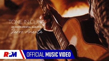 Zarro Ananta - Tone In Cuba (Official Music Video)
