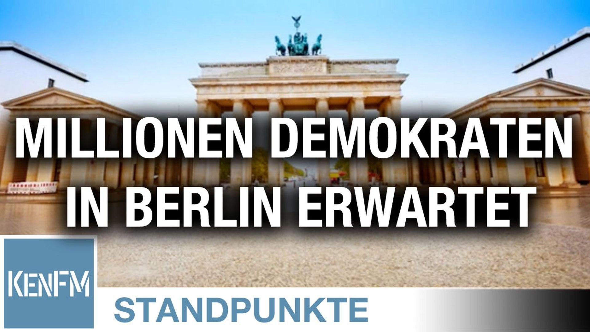 Millionen Demokraten in Berlin erwartet | Von Anselm Lenz